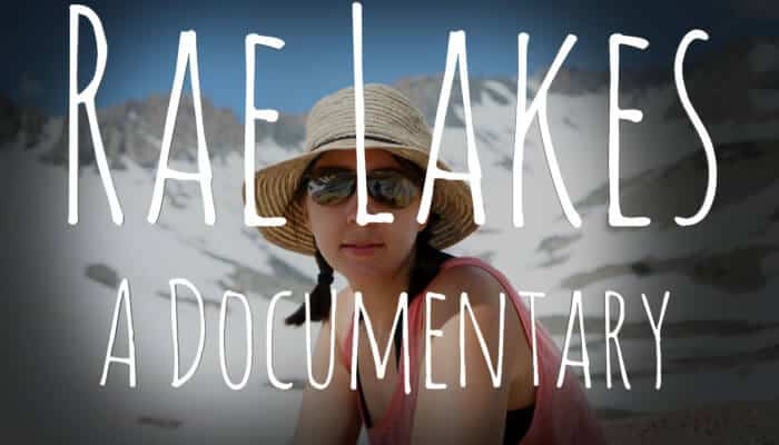 Rae Lakes Film (Documentary / Video)