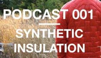 Podcast 001 | Synthetic Insulation