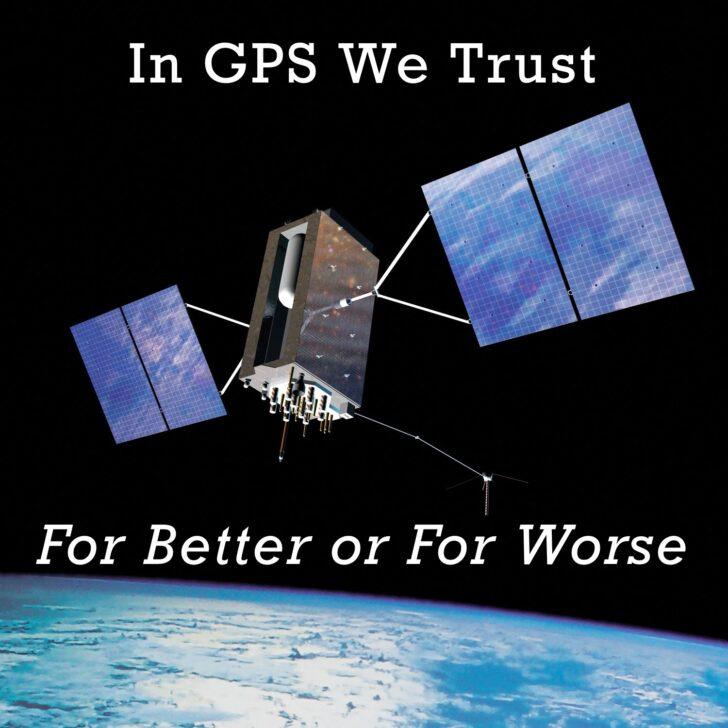 In GPS We Trust